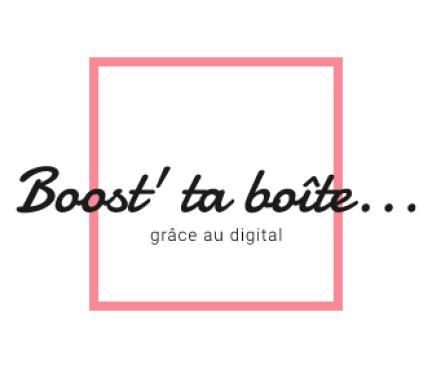 Boost'ta boîte… grâce au digital